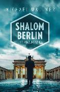Cover-Bild zu Shalom Berlin (eBook) von Wallner, Michael