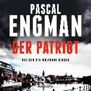 Cover-Bild zu Der Patriot (Audio Download) von Engman, Pascal