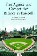 Cover-Bild zu Free Agency and Competitive Balance in Baseball von Cox, Ronald W.