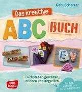 Cover-Bild zu Das kreative ABC-Buch von Scherzer, Gabi