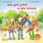 Cover-Bild zu Englert, Sylvia: Carlsen Verkaufspaket. Maxi-Pixi 227. Ich geh jetzt in die Schule