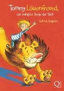 Cover-Bild zu Englert, Sylvia: Tommy Löwenfreund, der mutigste Junge der Welt (eBook)