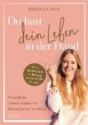 Cover-Bild zu Bex, Rebella: Du hast dein Leben in der Hand (eBook)