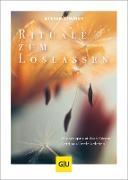 Cover-Bild zu Limmer, Stefan: Rituale zum Loslassen (eBook)