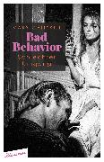 Cover-Bild zu Gaitskill, Mary: Bad Behavior. Schlechter Umgang (eBook)