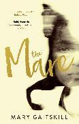 Cover-Bild zu Gaitskill, Mary: The Mare