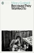 Cover-Bild zu Gaitskill, Mary: Because They Wanted To (eBook)