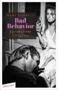 Cover-Bild zu Gaitskill, Mary: Bad Behavior. Schlechter Umgang