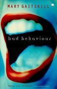 Cover-Bild zu Gaitskill, Mary: Bad Behavior