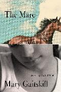 Cover-Bild zu Gaitskill, Mary: The Mare (eBook)