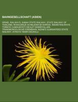 Cover-Bild zu Bahngesellschaft (Asien) von Quelle: Wikipedia (Hrsg.)