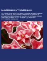 Cover-Bild zu Bahngesellschaft (Deutschland) von Quelle: Wikipedia (Hrsg.)