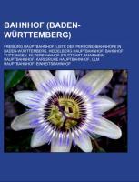 Cover-Bild zu Bahnhof (Baden-Württemberg) von Quelle: Wikipedia (Hrsg.)