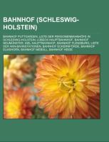 Cover-Bild zu Bahnhof (Schleswig-Holstein) von Quelle: Wikipedia (Hrsg.)