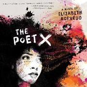 Cover-Bild zu The Poet X von Acevedo, Elizabeth (Gelesen)