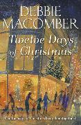 Cover-Bild zu Macomber, Debbie: Twelve Days of Christmas