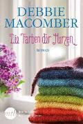 Cover-Bild zu Macomber, Debbie: Die Farben der Herzen