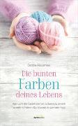 Cover-Bild zu Macomber, Debbie: Die bunten Farben deines Lebens