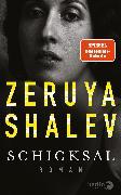 Cover-Bild zu Schicksal von Shalev, Zeruya