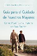 Cover-Bild zu Guia para el Cuidado de Nuestros Mayores von Henry, Stella