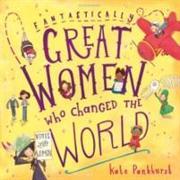 Cover-Bild zu Fantastically Great Women Who Changed the World von Pankhurst, Kate