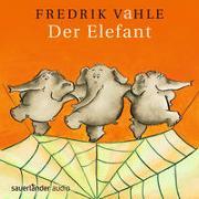 Cover-Bild zu Vahle, Fredrik (Gespielt): Der Elefant