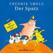 Cover-Bild zu Vahle, Fredrik (Gespielt): Der Spatz