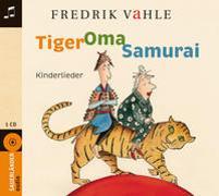 Cover-Bild zu Vahle, Fredrik (Gespielt): Tiger Oma Samurai
