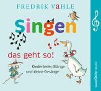Cover-Bild zu Vahle, Fredrik (Gespielt): Singen - das geht so!