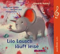 Cover-Bild zu Vahle, Fredrik (Gespielt): Lilo Lausch läuft leise