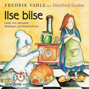 Cover-Bild zu Vahle, Fredrik (Gespielt): Ilse Bilse
