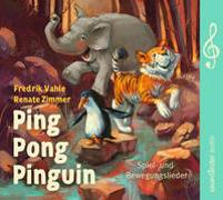 Cover-Bild zu Vahle, Fredrik: Ping Pong Pinguin