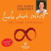 Cover-Bild zu Liebe dich selbst und es ist egal, wen du heiratest von Zurhorst, Eva-Maria