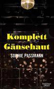 Cover-Bild zu Komplett Gänsehaut von Passmann, Sophie