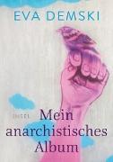 Cover-Bild zu Mein anarchistisches Album (eBook) von Demski, Eva