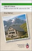Cover-Bild zu Randonnées alpines, Objectif cabane von Balmer, Dres