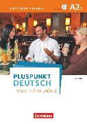 Cover-Bild zu Pluspunkt Deutsch - Leben in Deutschland, Allgemeine Ausgabe, A2: Teilband 1, Arbeitsbuch mit Lösungsbeileger und Audio-CD von Jin, Friederike