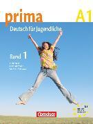 Cover-Bild zu Prima - Deutsch für Jugendliche, Bisherige Ausgabe, A1: Band 1, Schülerbuch von Jin, Friederike