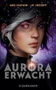 Cover-Bild zu Aurora erwacht von Kaufman, Amie