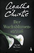 Cover-Bild zu Der Wachsblumenstrauß (eBook) von Christie, Agatha