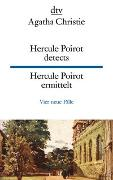 Cover-Bild zu Hercule Poirot detects, Hercule Poirot ermittelt von Christie, Agatha