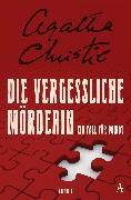 Cover-Bild zu Die vergessliche Mörderin (eBook) von Christie, Agatha