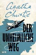 Cover-Bild zu Der unheimliche Weg (eBook) von Christie, Agatha