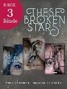 Cover-Bild zu These Broken Stars: Band 1-3 der romantischen Fantasy-Serie im Sammelband (eBook) von Kaufman, Amie