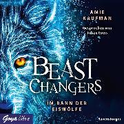 Cover-Bild zu Beast Changers. Im Bann der Eiswölfe (Audio Download) von Kaufman, Amie