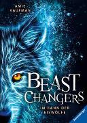 Cover-Bild zu Beast Changers, Band 1: Im Bann der Eiswölfe von Kaufman, Amie