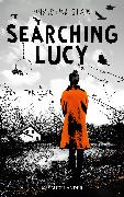 Cover-Bild zu Stein, Christina: Searching Lucy