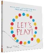 Cover-Bild zu Let's Play! von Tullet, Herve