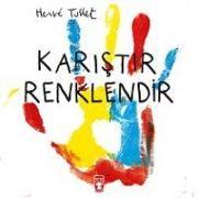 Cover-Bild zu Karistir Renklendir von Tullet, Herve
