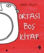 Cover-Bild zu Ortasi Bos Kitap von Tullet, Herve
